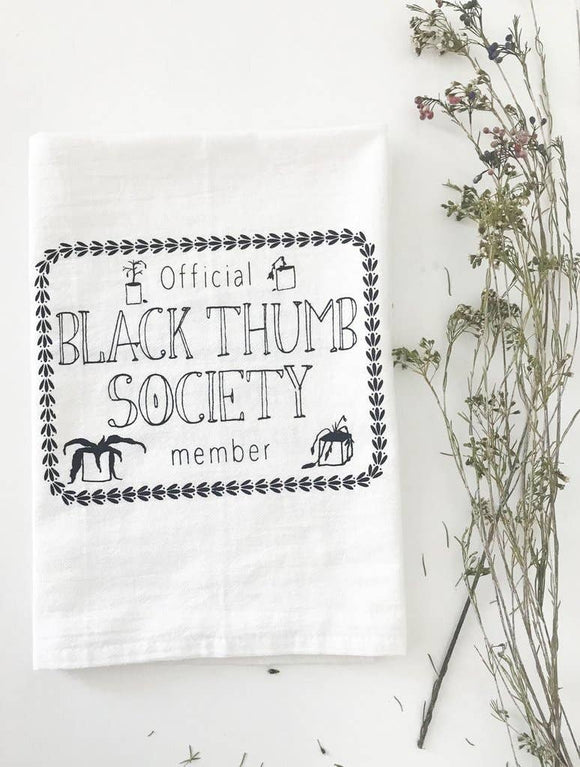 Black Thumb Society Tea Towel