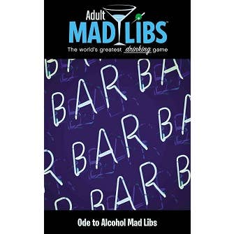 Adult Madlibs-Ode to Alcohol