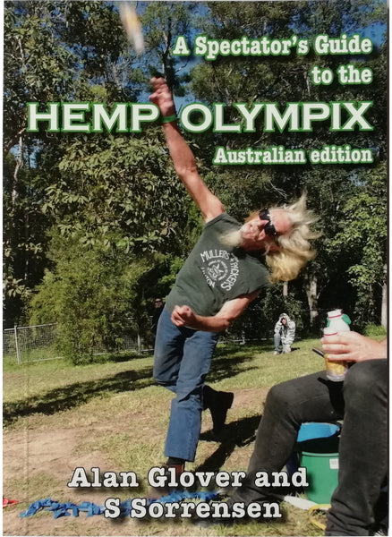 A Spectator's Guide to the Hemp Olympix by Alan Glover and S Sorrenson