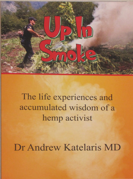 Up In Smoke by Dr Andrew Katelaris MD