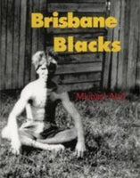 Brisbane Blacks by Michael Aird
