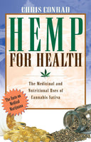 Hemp for Health By Chris Conrad