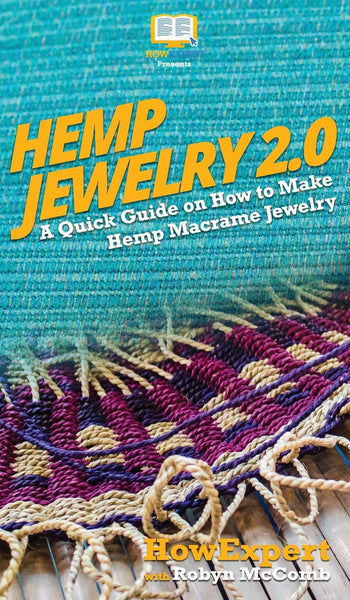 Hemp Jewelry 2.0 by Robyn McComb