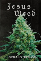 Jesus Weed by Gerald Taylor