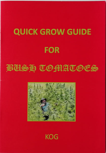 Quick Grow Guide for Bush Tomatoes by Kog