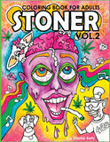 Stoner Coloring Book for Adults Volume 2 by Dome Betz
