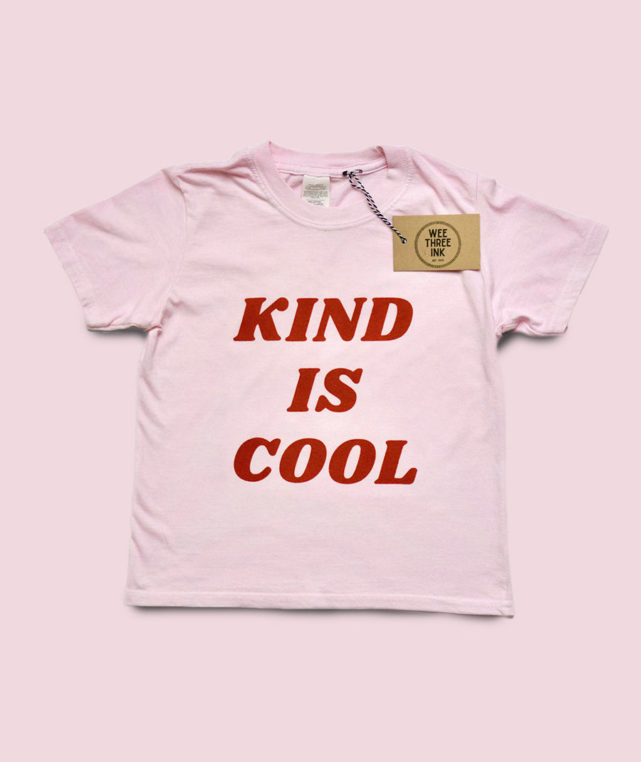 Kind is Cool Kid's T-shirt - Pink