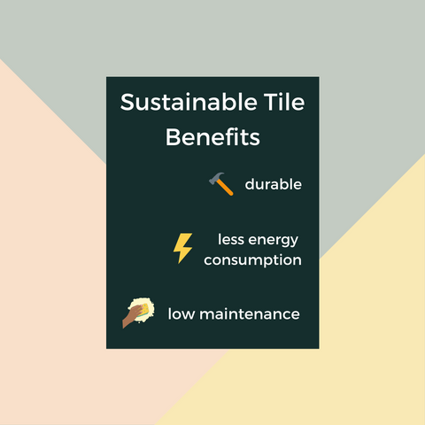 benefits-of-sustainable-tiles