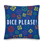 Dice Please! Pillow - Premium Pillow - Questing Tools