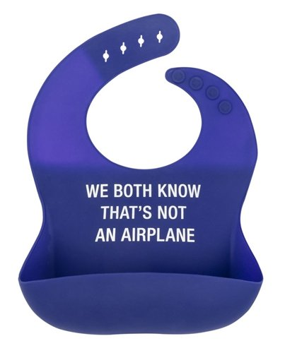 Truth in Bibs: Both Know Not An Airplane