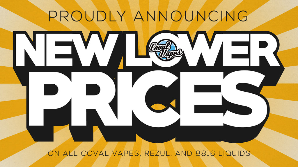 Proudly Announcing New Lower E-Liquid Prices