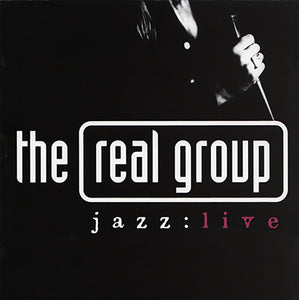"THE REAL GROUP  ""Jazz:Live"""