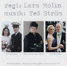 "Load image into Gallery viewer, TED STRÖM  ""regi: Lars Molin"""