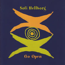 Load image into Gallery viewer, SOFI HELLBORG -  Go Open