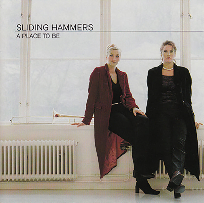 SLIDING HAMMERS -  A Place To Be