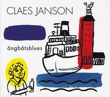 Load image into Gallery viewer, CLAES JANSON - Ångbåtsblues