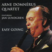 Load image into Gallery viewer, ARNE DOMNÉRUS QUARTET - Easy Going
