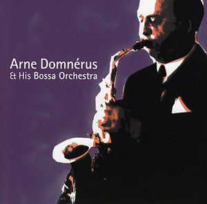 ARNE DOMNÉRUS AND HIS BOSSA ORCHESTRA - A Little Bossa