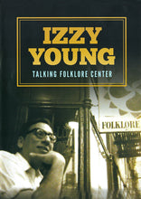 Load image into Gallery viewer, TALKING FOLKLORE CENTER - IZZY YOUNG