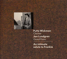 Load image into Gallery viewer, PUTTE WICKMAN & JAN LUNDGREN - An Intimate Salute To Frankie