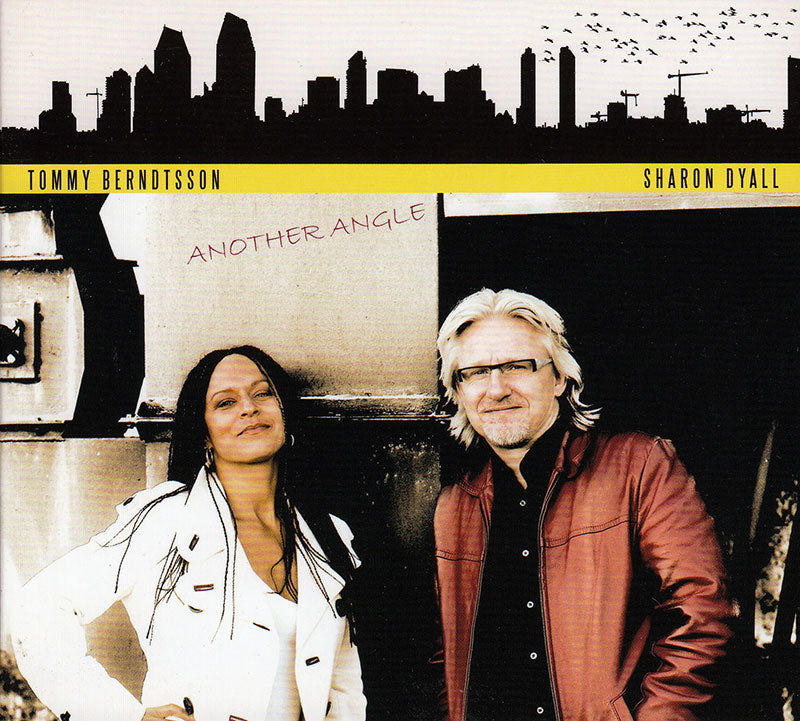 SHARON DYALL & TOMMY BERNDTSSON - Another Angle