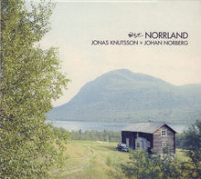 Load image into Gallery viewer, JONAS KNUTSSON & JOHAN NORBERG - Norrland