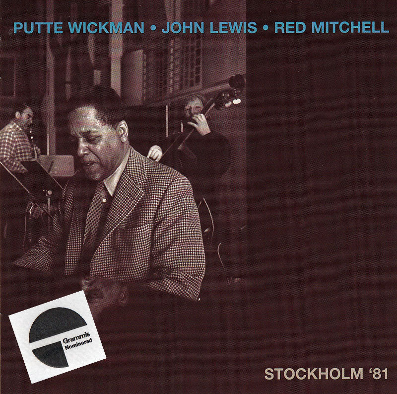 PUTTE WICKMAN JOHN LEWIS RED MITCHELL - Stockholm '81