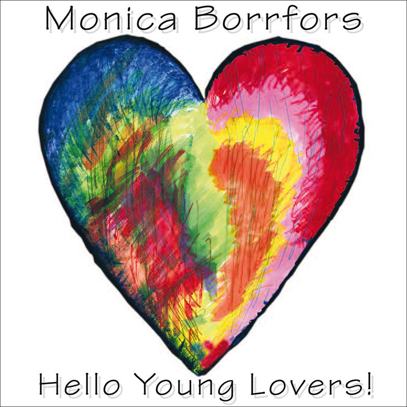MONICA BORRFORS - Hello Young Lovers