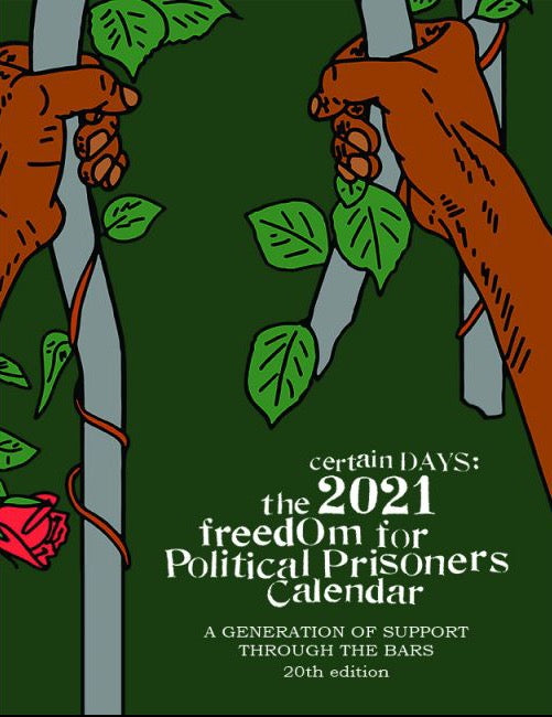 CERTAIN DAYS: The 2021 Freedom for Political Prisoners Calendar