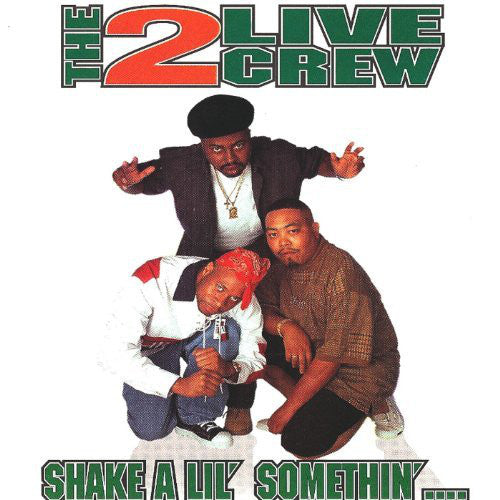 2 LIVE CREW - Shake a Lil' Somethin' CD