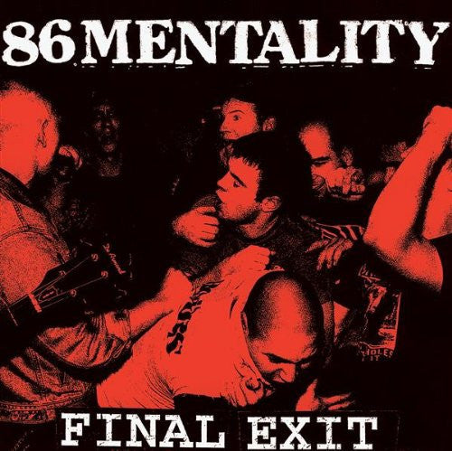 86 MENTALITY - Final Exit CD