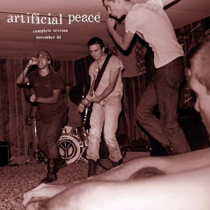 ARTIFICIAL PEACE - Complete Session November 1981 LP