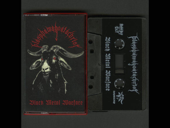 BLASPHAMAGOATACHRIST - Black Metal Warfare cassette