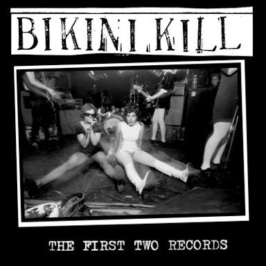 BIKINI KILL - The First Two Records CD
