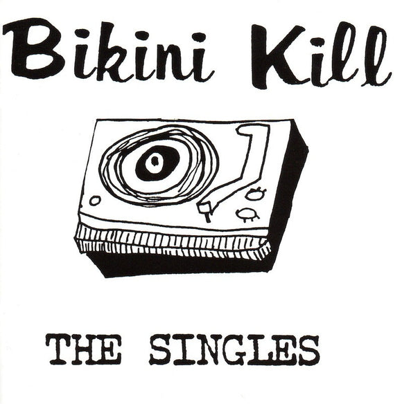 BIKINI KILL - The Singles CD