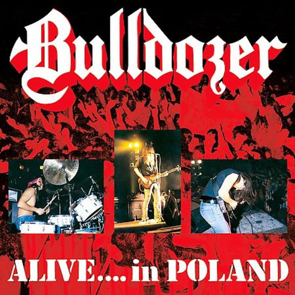 BULLDOZER - Alive... In Poland CD