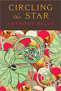 CIRCLING THE STAR by Anthony Rella
