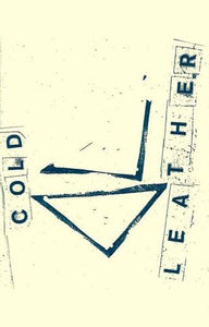 COLD LEATHER - Demo cassette