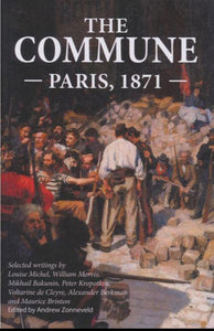 THE COMMUNE: Paris, 1871  ed.Andrew Zonneveld