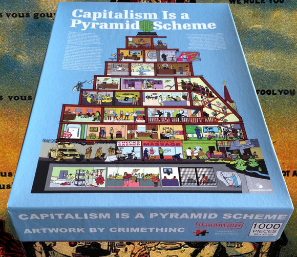 Capitalism is a Pyramid Scheme 1000 Piece Jigsaw Puzzle