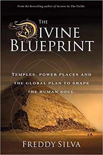 THE DIVINE BLUEPRINT by Freddy Silva