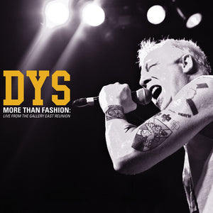 D.Y.S. - More than Fashion Live from the Gallery East Reunion LP