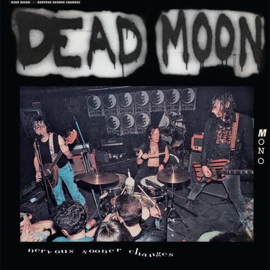 DEAD MOON - Nervous Sooner Changes LP