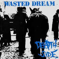 DEATH SIDE - Wasted Dreams LP
