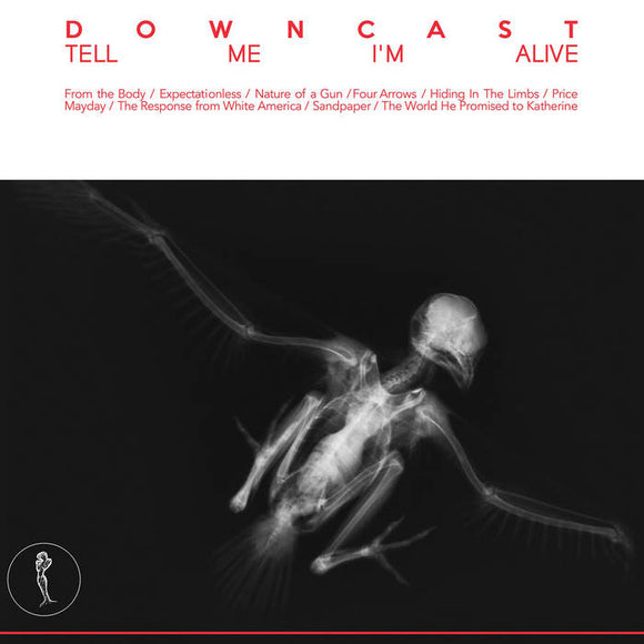 DOWNCAST - Tell Me I'm Alive LP