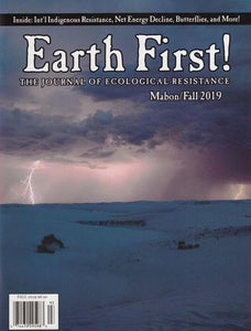 EARTH FIRST! JOURNAL Vol.39 #3, Fall 2019