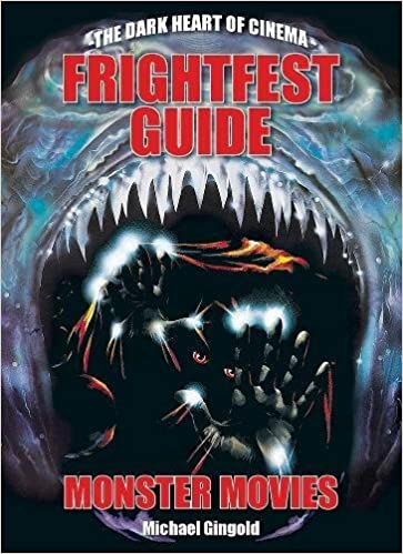 FRIGHTFEST GUIDE TO MONSTER MOVIES by Michael Gingold