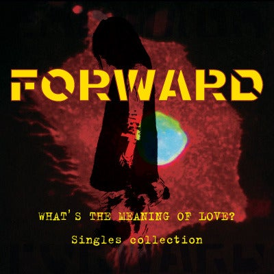 FORWARD - What's the Meaning of Love? Singles Collection LP