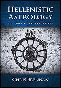 HELLENISTIC ASTROLOGY by Chris Brennan