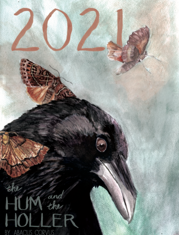 THE HUM AND THE HOLLER: 2021 Abacus Corvus Calendar